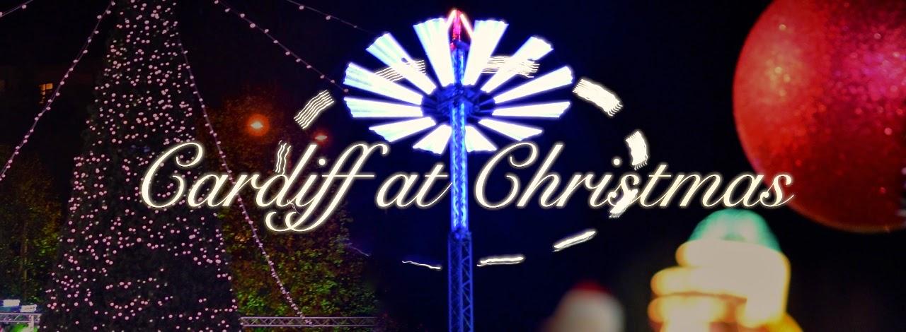 CARDIFF AT CHRISTMAS!