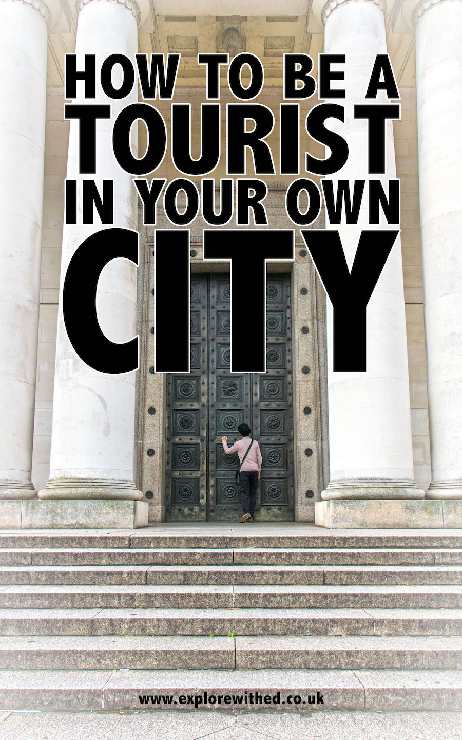 Tips on how to be a tourist in your own city featuring ideas of things to do in Cardiff
